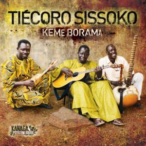KSK to Release Album from the Late Tiécoro Sissoko 'Keme Borama', 2/4