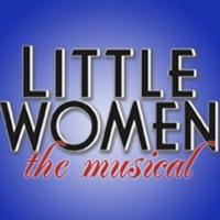 CM Performing Arts Center Presents LITTLE WOMEN, Beginning 2/16