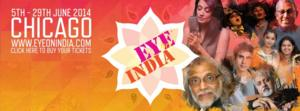 EYE ON INDIA FESTIVAL Returns to Chicago, June 5-29