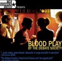 The Debate Society's BLOOD PLAY Runs 10/3-10/27