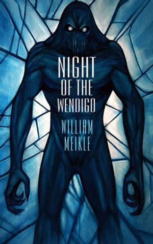 DarkFuse Presents NIGHT OF THE WENDIGO Kindle Countdown Deal