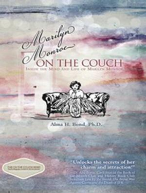 MARILYN MONROE: ON THE COUCH by Alma H. Bond is Now Available