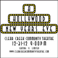 Clear Creek Community Theatre Hosts A Hollywood New Year, 12/31