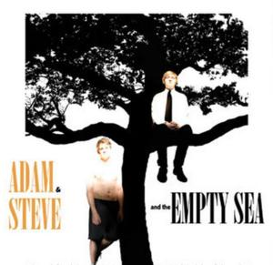Matthew Greene's ADAM AND STEVE AND THE EMPTY SEA to Open 8/9 at FringeNYC