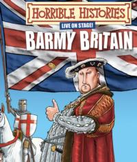 HORRIBLE HISTORIES - BARMY BRITAIN Departs the Garrick Theatre to Tour the Middle East, September 1-October 27