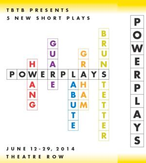 POWER PLAYS by Hwang, LaBute, Guare, Brunstetter and Graham Opens Tomorrow at Theatre Row