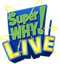 Super WHY Live Comes to Hershey, 5/3
