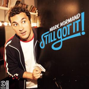 Mark Normand's 'Still Got It' Comedy Album to Be Released 7/15