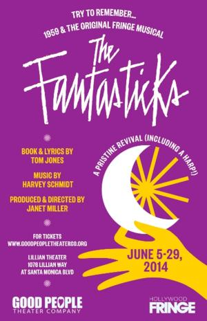 BWW Interviews: Fringe Spotlight: Good People Theater Company's THE FANTASTICKS