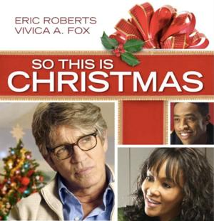 SO THIS IS CHRISTMAS Coming DVD & Digital Download 10/1