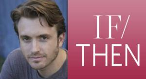 James Snyder to Join Idina Menzel, LaChanze & Anthony Rapp in IF/THEN