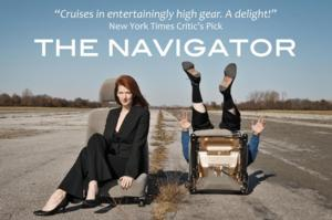 BWW Reviews: West Coast Premiere of THE NAVIGATOR Takes You for Quite a Ride!