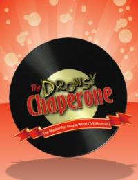 THE DROWSY CHAPERONE Runs at Terrace Plaza Playhouse, 9/28-11/10