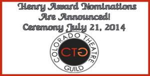 Colorado Theatre Guild Announces Recipients of Special Honors at Henry Awards