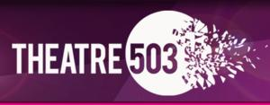 THEATRE503 Announces Fall Lineup - FREAK, BLIND EYE World Premiere and More!