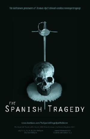 The Mobtown Players Present Thomas Kyd's THE SPANISH TRAGEDY, Now thru 7/26