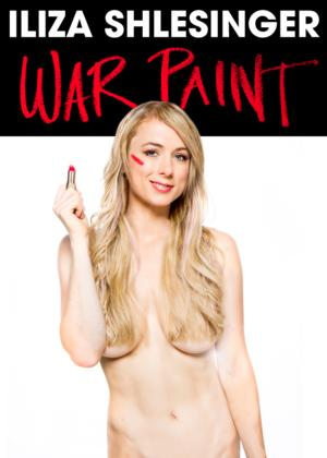 Iliza Shlesinger to Release New Comedy Special WAR PAINT, 9/3