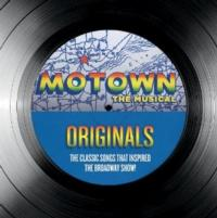 Universal Music Releases MOTOWN ORIGINALS: THE CLASSIC SONGS THAT INSPIRED THE BROADWAY SHOW