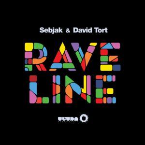 SEBJAK and DAVID TORT Release New Song 'Raveline'