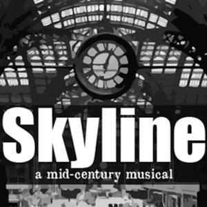 World Premiere Musical SKYLINE to Debut at FringeNYC, 8/10-24