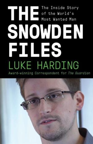 Vintage to Publish THE SNOWDEN FILES, 2/11
