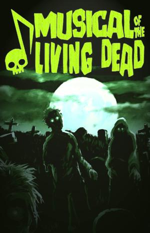 MUSICAL OF THE LIVING DEAD Makes East Coast Debut at OperaDelaware, Now thru 7/19