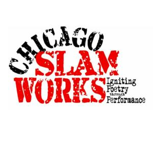 Chicago Slam Works to Present LITMASH, 2/3