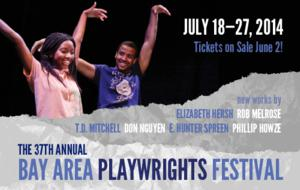 Playwrights Foundation to Host 37th Bay Area Playwrights Festival, 7/18–27