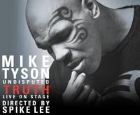 MIKE TYSON: UNDISPUTED TRUTH Moves to the Balboa Theatre for San Diego Engagement