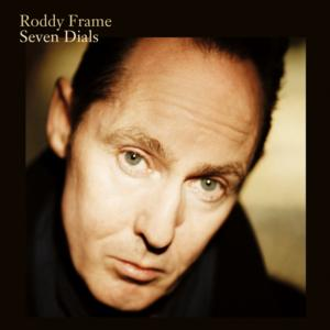 Roddy Frame (Aztec Camera) To Release 1st Solo Album in 8 Years, SEVEN DAILS