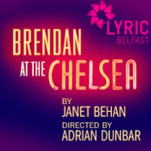 Belfast's Lyric Theatre to Bring BRENDAN AT THE CHELSEA Acorn Theatre in September