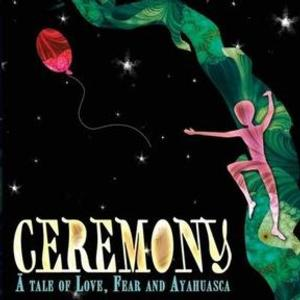 CEREMONY Comes to San Diego Fringe, 7/5-13