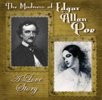 First Folio Theatre Presents THE MADNESS OF EDGAR ALLAN POE, 9/29-11/4