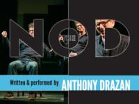 Tony Drazan's THE NOD to Play Nuyorican Poets Cafe, 1/6 & 13