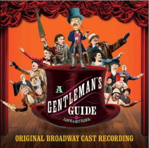 A GENTLEMAN'S GUIDE TO LOVE AND MURDER Cast Recording Set for 2/25 Digital Release