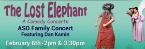 The Annapolis Symphony Orchestra to Present its Annual Family Concert, THE LOST ELEPHANT, 2/8