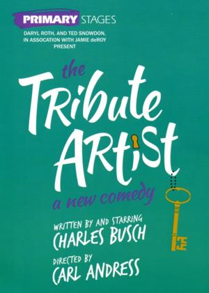 Primary Stages' THE TRIBUTE ARTIST with Charles Busch Opens this Sunday