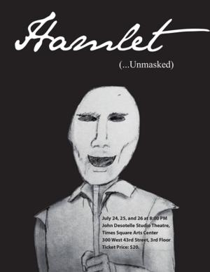 William Shakespeare's HAMLET Goes Unmasked in Classical Renaissance Performance, 7/24-26