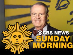 """CBS SUNDAY MORNING WITH CHARLES OSGOOD Posts Year-to-Year Gains"