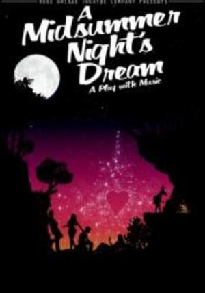 Rose Bridge Theatre Opens A MIDSUMMER NIGHT'S DREAM Tonight