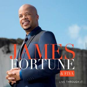 JAMES FORTUNE & FIYA Announce 2-Disc Release 'Live Through It', Out 2/25