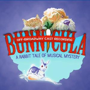BWW-CD-REVIEWS-The-Off-Broadway-Cast-Recording-of-BUNNICULA-THE-MUSICAL-is-Quirky-and-Laugh-Out-Loud-Funny-20010101