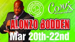 Comix At Foxwoods Presents Alonzo Bodden, 3/20-22