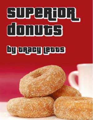 Silver Spring Stage to Present SUPERIOR DONUTS, 2/21-3/15