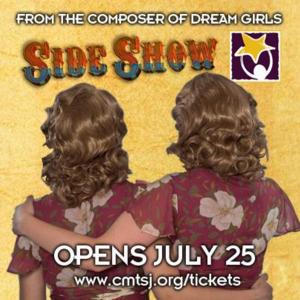Children's Musical Theater San Jose Presents SIDE SHOW at Montgomery Theater, 7/25 - 8/3