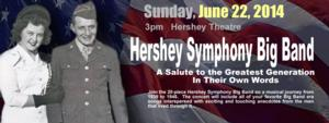Hershey Symphony Big Band to Salute the Greatest Generation, 6/22