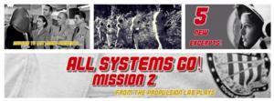 Mission to (dit)Mars Presents ALL SYSTEMS GO: MISSION 2