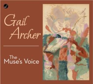Gail Archer Releases Her Seventh Solo Album THE MUSE'S VOICE