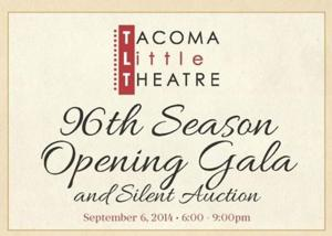 Tacoma Little Theatre to Host 2014 Gala and Silent Auction, 9/6