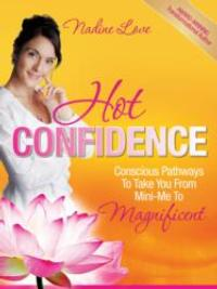 Moving from Mini-Me to Magnificence in HOT CONFIDENCE